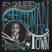"Reggie Quinerly - ""Freedmantown"""