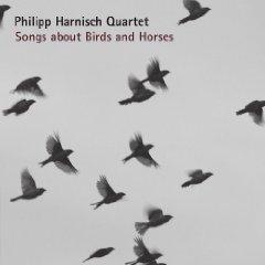 "Philipp Harnisch - ""Songs About Birds and Horses"""