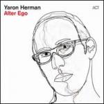 "Yaron Herman - ""Alter Ego"""