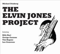 "Michael Feinberg - ""The Elvin Jones Project"""
