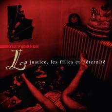 """Hypnotic Zone - """"La Justice, les Filles et l'Eternite"""""""
