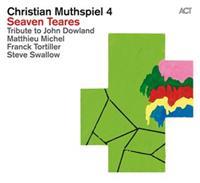 """Christian Muthspiel - """"Seaven Teares"""""""