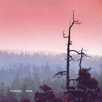 """Klabbes Bank - """"Protect the Forest"""""""