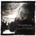 "Nicolas Moreaux - ""Fall Somewhere"""