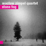 """Waclaw Zimpel - """"Stone Fog"""""""