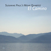 "Susanne Paul's Move Quartet - ""El Camino"""