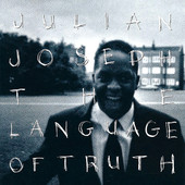 "Julian Joseph - ""The Language of Truth"""