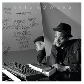 "Kris Bowers - ""Heroes and Misfits"""