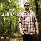 "Jacob Deaton - ""My Home"""
