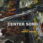 """Steve Treseler - """"Center Song"""""""