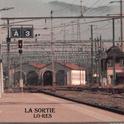 """Lo-Res - """"La Sortie"""""""