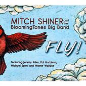 "Mitch Shiner - ""Fly!"""