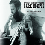 "Avishai Cohen - ""Dark Nights"""