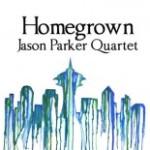 """Jason Parker - """"Homegrown"""""""