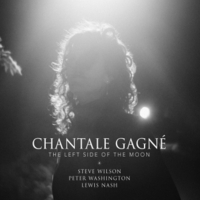 "Chantale Gagne - ""The Left Side of the Moon"""