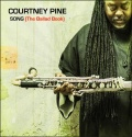 "Courtney Pine - ""Song (The Ballad Book)"""