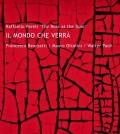 """Raffaello Pareti - """"Il Mondo che Verra"""""""