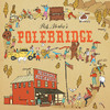 "Rob Mosher - ""Polebridge"""