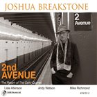 "Joshua Breakstone - ""2nd Avenue"""
