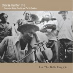 "Charlie Hunter - ""Let the Bells Ring On"""