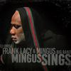 """Frank Lacy - """"Mingus Sings"""""""