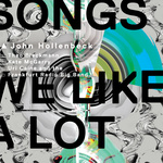 "John Hollenbeck - ""Songs We Like a Lot"""