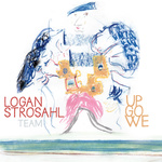 "Logan Strosahl - ""Up We Go"""
