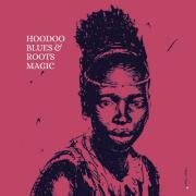 "Roots Magic - ""Hoodoo Blues"""