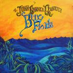 """John Garner - """"Blue Fields"""""""