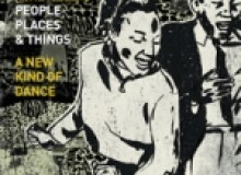 "Recommended:  Mike Reed's People Places & Things – ""A New Kind of Dance"""