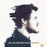 "Gilad Hekselman - ""Homes"""