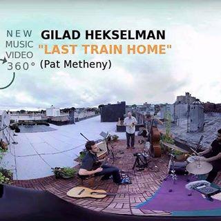 "Gilad Hekselman ""Last Train Home"""