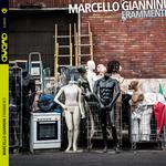 "Marcello Giannini - ""Frammenti"""