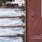 Matt Mitchell - Vista Accumulation