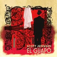 "Scott Jeppesen - ""El Guapo"""