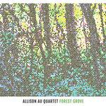 "Allison Au - ""Forest Grove"""