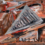 "Gavin Templeton - ""Ballast"""
