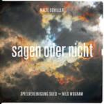 """Malte Schiller """"Sagen oder Nicht"""""""