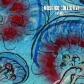 Mosaico Collective - Entreacte