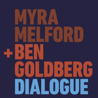 "Myra Melford Ben Goldberg - ""Dialogue"""