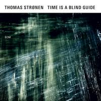 "Thomas Stronen - ""Time is a Blind Guide"""