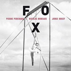 "Pierre Perchaud - ""FOX"""
