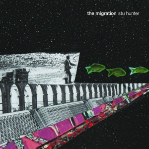 "Stu Hunter - ""The Migration"""