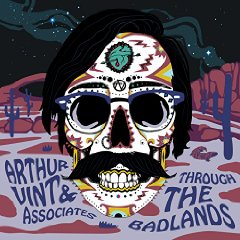 "Arthur Vint - ""Through the Badlands"""