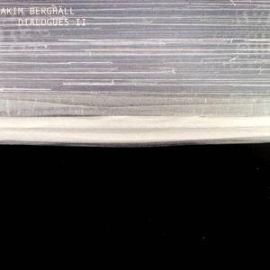 "Joakim Berghall - ""Dialogues II"""