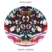 """Katu Kaiku - """"Tokyo Kuopio"""""""