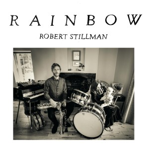 "Robert Stillman - ""Rainbow"""