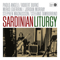 "Angeli Burke Guerrini Magnusson Murray Tamborrino - ""Sardinian Liturgy"""