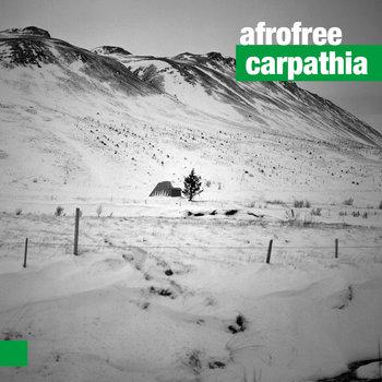 """AfroFree - """"Carpathia"""""""