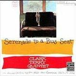 "Clark Terry - ""Serenade to a Bus Seat"""